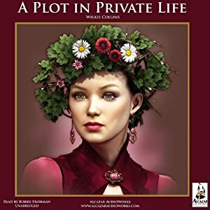 A Plot in Private Life Audiobook