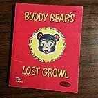 BUDDY BEAR'S LOST GROWL : Whitman Tiny…