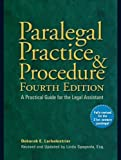 img - for Paralegal Practice & Procedure Fourth Edition: A Practical Guide for the Legal Assistant 4 Reprint edition by Larbalestrier, Deborah E., Spagnola Esq., Linda (2009) Paperback book / textbook / text book