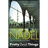 Pretty Dead Thingsby Barbara Nadel