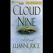 Cloud Nine | [Luanne Rice]