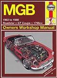 Mgb 1962 to 1980 (Haynes Owners Workshop Manual)