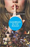 Michelle Madow Diamonds in the Rough (Secret Diamond Sisters)