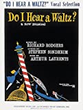 Do I Hear a Waltz (Vocal Selections) (088188071X) by Richard Rodgers