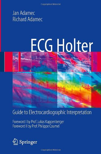 Electronics books download free pdf ECG Holter: Guide to Electrocardiographic Interpretation by Jan Adamec, Lukas Kappenberger, Philippe Coumel, Richard Adamec PDB PDF