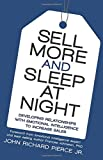 Sell More and Sleep at Night: Developing Relationships with Emotional Intelligence to Increase Sales