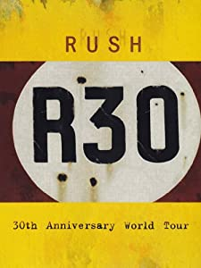 Rush - R30 - 30th Anniversary Tour (2 DVDs)