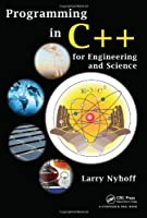 Programming in C++ for Engineering and Science Front Cover