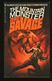 The Mountain Monster (Doc Savage #84) (0553022393) by Robeson, Kenneth