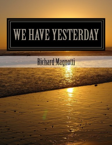 We Have Yesterday