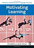 img - for Motivating Learning (Research and Resources in Language Teaching) by Zolt?n D?rnyei (2013-04-18) book / textbook / text book