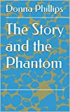 The Story and the Phantom
