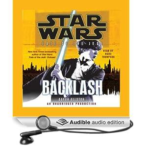 Star Wars: Fate of the Jedi: Backlash (Unabridged)