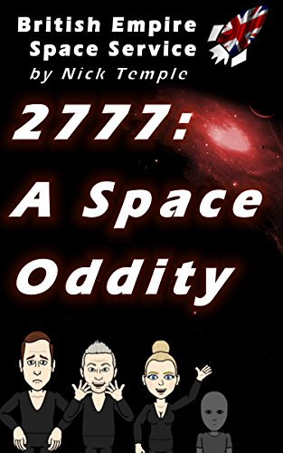 2777: A Space Oddity by Nick Temple