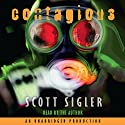 Contagious Audiobook by Scott Sigler Narrated by Scott Sigler