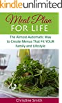 Meal Plan for Life: The Almost Automa...