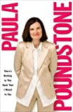By Paula Poundstone Theres Nothing in This Book That I Meant to Say (Reprint)