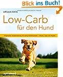 Low-Carb f�r den Hund - Artgerechte H...