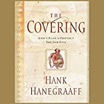 The Covering | Hank Hanegraaff