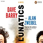 Lunatics: A Novel | Dave Barry,Alan Zweibel