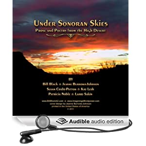 Under Sonoran Skies: Prose and Poetry from the High Desert