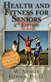 Health and Fitness for Seniors Second Edition