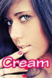 Cream (A Picture Book)