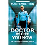 The Doctor Will See You Nowby Max Pemberton