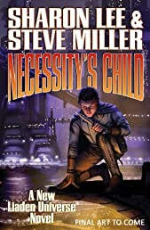 Necessity's Child (Liaden Universer)