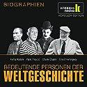 Bedeutende Personen der Weltgeschichte: Kemal Atatürk / Pablo Picasso / Charlie Chaplin / Ernest Hemingway Hörbuch von Annegret Augustin Gesprochen von: Achim Höppner, Axel Wostry