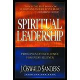 Spiritual Leadership (Commitment To Spiritual Growth) ~ J. Oswald Sanders
