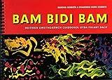 Bam Bidi Bam: Meithrin Gweithgarwch Cerddorol Gyda Phlant Bach (Welsh Edition)