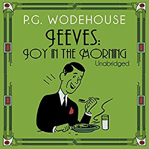Joy in the Morning | [P. G. Wodehouse]