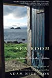 Sea Room: An Island Life in the Hebrides