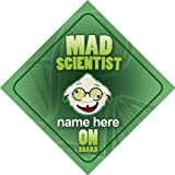 Mad Scientist On Board Personalised Car Sign Joke / Novelty Gift / Present