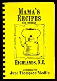 img - for Mama's Recipes and Others - Highlands, North Carolina book / textbook / text book