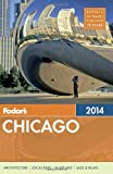 img - for Fodor's Chicago 2014 (Full-color Travel Guide) book / textbook / text book