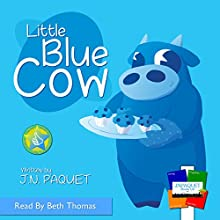 Little Blue Cow Audiobook by J.N. Paquet Narrated by Beth Thomas