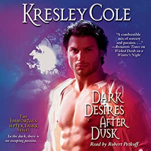 Dark Desires After Dusk: Immortals After Dark, Book 5 | [Kresley Cole]
