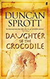 img - for Daughter of the Crocodile (Ptolomies Quartet 2) book / textbook / text book