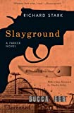 Slayground: A Parker Novel (Parker Novels)
