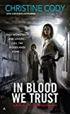 In Blood We Trust (Novel of the Bloodlands, A)