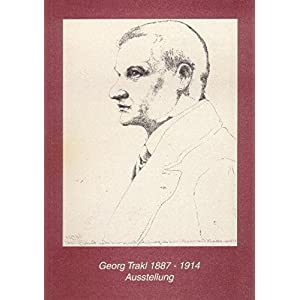 Georg Trakl 1887-1914. Katalog zur Ausstellung des Forschungsinstituts ' Brenner-Archiv'.
