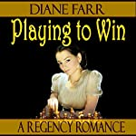 Playing to Win | Diane Farr