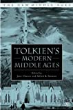 Tolkien's Modern Middle Ages (The New Middle Ages)