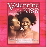 img - for A Valentine Kiss: Cupids Bow\Made In Heaven\Matchmaker by Jackson, Brenda, Mason, Felicia, Fredd, Carla(January 1, 2005) Hardcover book / textbook / text book
