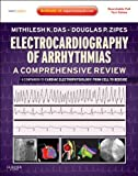 img - for Electrocardiography of Arrhythmias: A Comprehensive Review: A Companion to Cardiac Electrophysiology: Expert Consult - Online book / textbook / text book