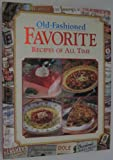 Old-Fashioned Favorite Recipes Of All Time (0785380485) by Publications International Ltd