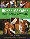 Horse Massage for Horse Owners: Impro...