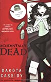 Accidentally Dead (Accidental Friends, Book 2)